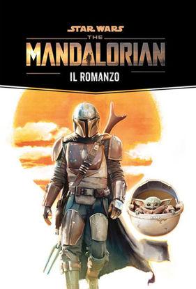 Immagine di MANDALORIAN: IL ROMANZO. STAR WARS (THE)