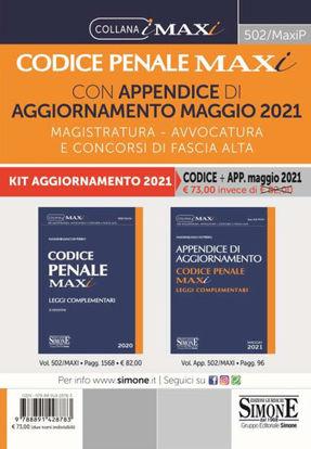 Immagine di CODICE PENALE MAXI CON APPENDICE DI AGGIORNAMENTO MAGGIO 2021. MAGISTRATURA, AVVOCATURA E CONCORSI
