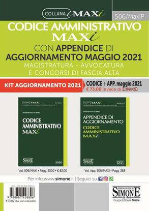 Immagine di CODICE AMMINISTRATIVO MAXI CON APPENDICE DI AGGIORNAMENTO 2021. MAGISTRATURA, AVVOCATURA E CONCORSI