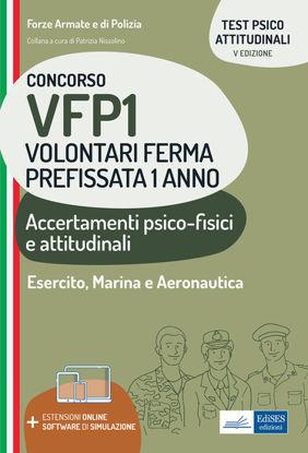 Immagine di CONCORSI PER VFP 1. ACCERTAMENTI PSICOFISICI ATTITUDINALI.