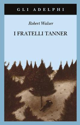 Immagine di FRATELLI TANNER (I)