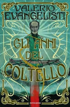 Immagine di ANNI DEL COLTELLO (GLI)