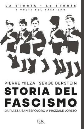 Immagine di STORIA DEL FASCISMO. DA PIAZZA SAN SEPOLCRO A PIAZZALE LORETO
