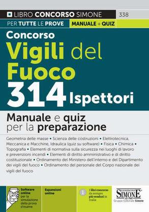 Immagine di CONCORSO VIGILI DEL FUOCO 314 ISPETTORI. MANUALE E QUIZ PER LA PREPARAZIONE