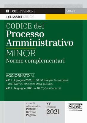 Immagine di CODICE DEL PROCESSO AMMINISTRATIVO. NORME COMPLEMENTARI. EDIZ. MINOR