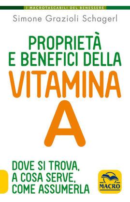 Immagine di PROPRIETA` E BENEFICI DELLA VITAMINA A. DOVE SI TROVA, A COSA SERVE, COME ASSUMERLA
