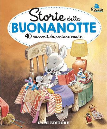 Immagine di STORIE DELLA BUONANOTTE. 40 RACCONTI DA PORTARE CON TE