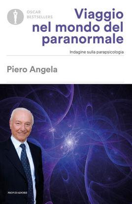 Immagine di VIAGGIO NEL MONDO DEL PARANORMALE. INDAGINE SULLA PARAPSICOLOGIA