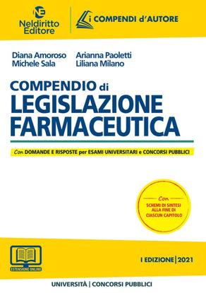 Immagine di COMPENDIO DI LEGISLAZIONE FARMACEUTICA. CON DOMANDE E RISPOSTE PER ESAMI UNIVERSITARI E CONCORSI