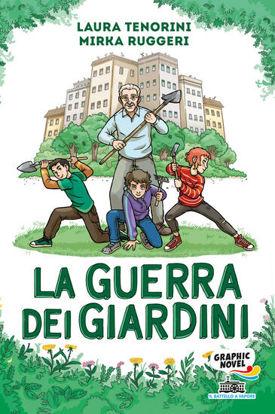 Immagine di GUERRA DEI GIARDINI (LA)