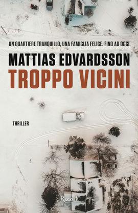 Immagine di TROPPO VICINI