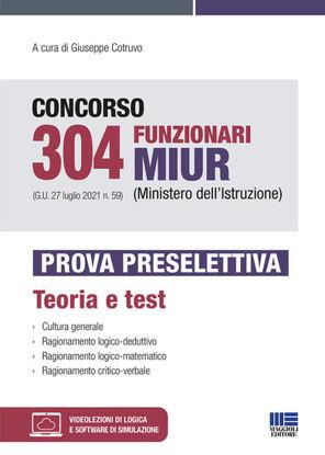 Immagine di CONCORSO 304 FUNZIONARI MIUR PROVA PRESELETTIVA TEORIA E TEST