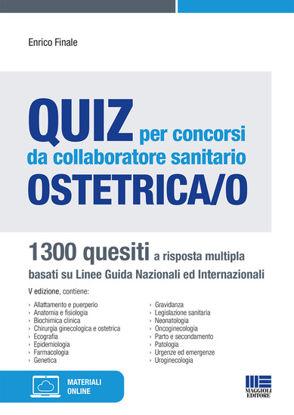 Immagine di QUIZ PER CONCORSI DA COLLABORATORE SANITARIO OSTETRICA/O 1300 QUESITI A RISPOSTA MULTIPLA - VOLUME 5