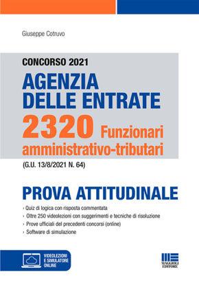 Immagine di CONCORSO 2021 AGENZIA DELLE ENTRATE 2320 FUNZIONARI AMMINISTRATIVO-TRIBUTARI PROVA ATTITUDINALE
