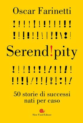Immagine di SEREND!PITY. 50 STORIE DI SUCCESSI NATI PER CASO