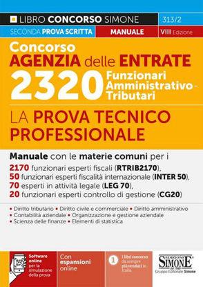Immagine di CONCORSO AGENZIA DELLE ENTRATE 2320 FUNZIONARI AMMINISTRATIVO-TRIBUTARI - VOLUME 313/2