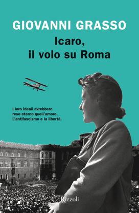 Immagine di ICARO, IL VOLO SU ROMA