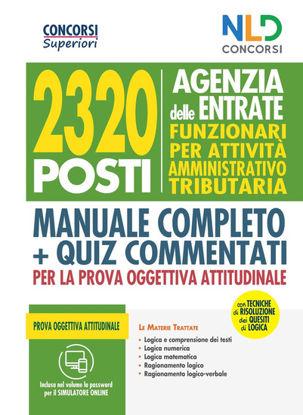Immagine di 2320 AGENZIA DELLE ENTRATE - FUNZIONARI. M .LE. + QUIZ PROVA OGGETTIVA ATTITUDINALE