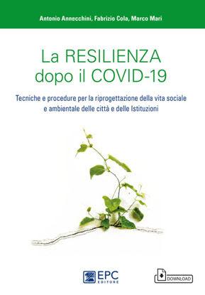 Immagine di LA RESILIENZA DOPO IL COVID -19