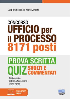 Immagine di CONCORSO UFFICIO PER IL PROCESSO 8171 POSTI PROVA SCRITTA