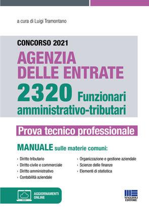 Immagine di CONCORSO 2021 AGENZIA DELLE ENTRATE 2320 FUNZIONARI AMMINISTRATIVO-TRIBUTARI
