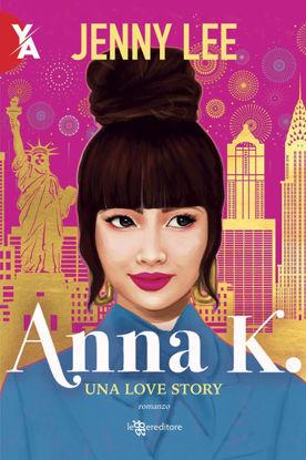 Immagine di ANNA K. UNA LOVE STORY